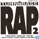 Turn Up The Bass - Rap - Volume 2