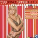 538 Dance Smash Hits 2004-04