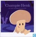 Champie Henk uit het Paddenstoelenrijk