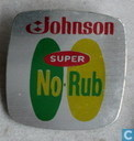 Johnson Super No-Rub