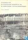 Inleiding tot de historische geografie van de Nederlandse cultuurlandschappen