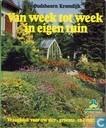 Van week tot week in eigen tuin