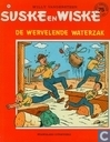 Comic Books - Willy and Wanda - De wervelende waterzak