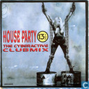 "House Party 13½ - ""The Cyberactive Clubmix"""