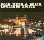 Door Merg & Brain (Lowlands Editie)