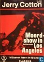 Moordshow in Los Angeles