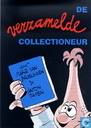 Bandes dessinées - Collectioneur - De verzamelde collectioneur