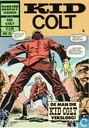 Comics - Kid Colt - De man die Kid Colt versloeg!