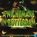 A Nightmare In Rotterdam Part Four - The Ultimate Hardcore Compilation