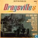 Dragsville