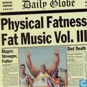 Physical Fatness - Fat Music Vol. III