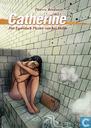 Strips - Catherine - Het egoïstisch plezier van het delen