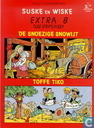 Comic Books - Willy and Wanda - De snoezige Snowijt + Toffe Tiko