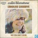Caroline goodbye