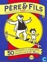 Père & fils 1 - 50 frasques et aventures