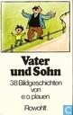 Vater und Sohn - 38 Bildgeschichten