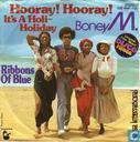 Hooray! Hooray! It's a holiday