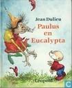 Livres - Paulus de boskabouter - Paulus en Eucalypta