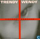 Trendy Wendy