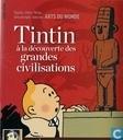 Tintin a la decouverte des grandes civilisations