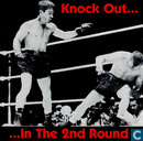 Knock out... in the 2nd round!