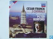 César Frank  3 Chorals