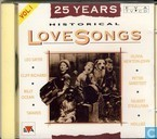 25 Years Historical Love Songs 1
