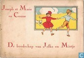 De boodschap van Jefke en Mietje - Joseph et Marie en course