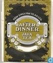 After Dinner  Java Tea