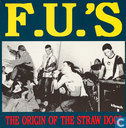 The origin of the Straw Dogs
