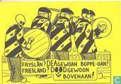 Fryslân? Deagewoan boppe-oan - Friesland? Doodgewoon bovenaan