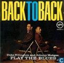 Back to Back - Duke Ellington and Johnny Hodges Play the Blues