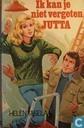 Ik kan je niet vergeten, Jutta