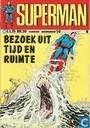Bandes dessinées - Superman [DC] - Bezoek uit tijd en ruimte