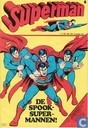 Comic Books - Superman [DC] - De spook-super-mannen!