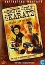 La Brute, le Colt et le Karate