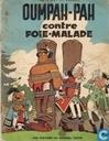 Oumpah-Pah contre Foie-Malade