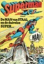 Comic Books - Superman [DC] - De man van staal en de duivelse super... haai!