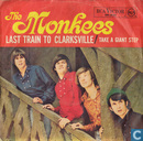 Disques vinyl et CD - Monkees, The - Last Train to Clarksville