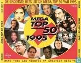 De grootste hits uit de Mega Top 50 van 1995