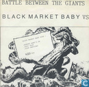 Battle Between the Giants: Black Market Baby VS Outpatients
