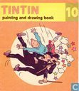 TinTin painting and drawing book 10