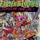 Faster & louder + Hardcore punk vol. 1