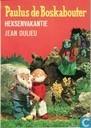 Bucher - Paulus de boskabouter - Heksenvakantie