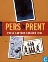 Pers in prent - Press Cartoon Belgium 2004