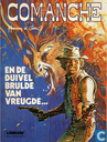 Bandes dessinées - Comanche - En de duivel brulde van vreugde...