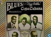 "Blues from ""Big Bill's"" Copa Cabana"