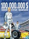 Comics - Michel Vaillant - 100.000.000 $ voor Steve Warson