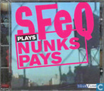 SFeQ Plays Nunks Pays