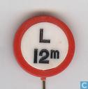 Verbodsbord: gesloten voor voertuigen, die met inbegrip van de lading de lengte te boven gaan (L 12m)